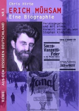 Erich Mühsam - Eine Biographie