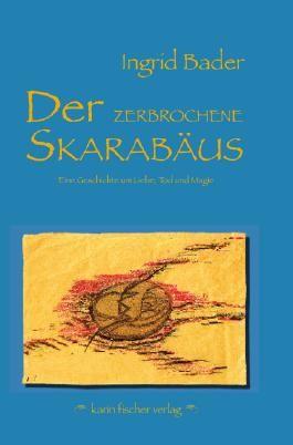 Der zerbrochene Skarabäus