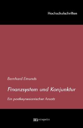 Finanzsystem und Konjunktur