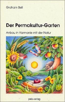 Der Permakultur-Garten :