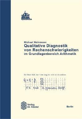 Qualitative Diagnostik von Rechenschwierigkeiten im Grundlagenbereich Arithmetik