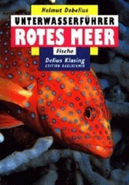 Unterwasserführer, Bd.2, Rotes Meer, Fische