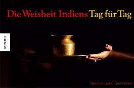 Die Weisheit Indiens -  Tag für Tag
