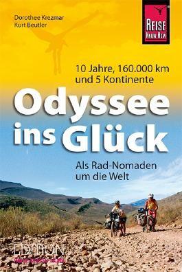 Odyssee ins Glück - Als Rad-Nomaden um die Welt