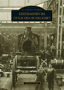 Eisenbahnen im östlichen Ruhrgebiet