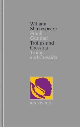Troilus und Cressida / Troilus and Cressida [Zweisprachig] (Shakespeare Gesamtausgabe, Band 28)