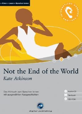 Not the End of the World - Interaktives Hörbuch Englisch