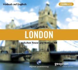 Sprachurlaub in London zwischen Tower und Notting Hill,