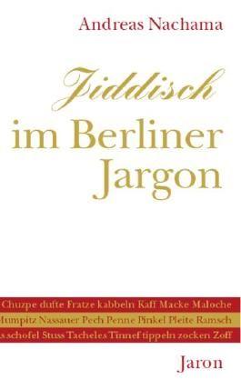 Jiddisch im Berliner Jargon