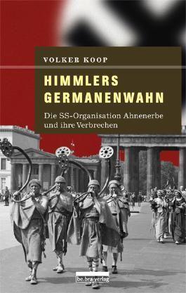 Himmlers Germanenwahn