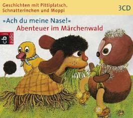 Ach du meine Nase!, Abenteuer im Märchenwald