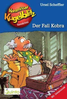 Kommissar Kugelblitz 14. Der Fall Kobra: Kommissar Kugelblitz Ratekrimis