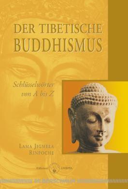 Der tibetische Buddhismus