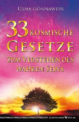33 kosmische Gesetze zum Verstehen des wahren Seins