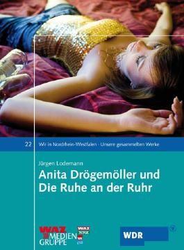 Anita Drögemöller und Die Ruhe an der Ruhr