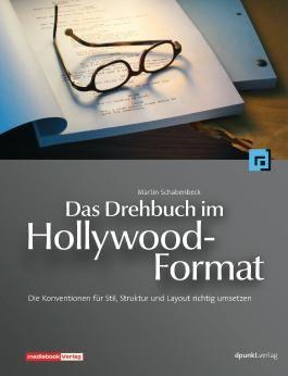 Das Drehbuch im Hollywood-Format