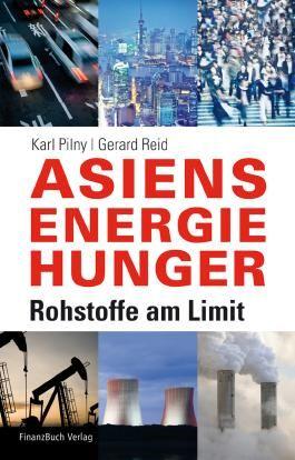 Asiens Energiehunger