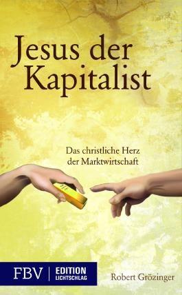 Jesus, der Kapitalist