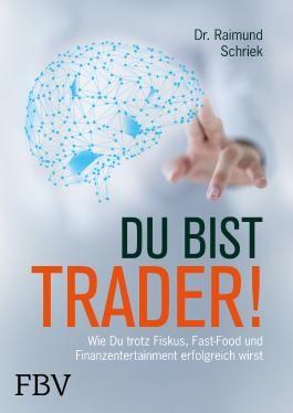 Du bist Trader!