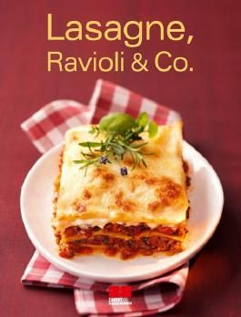 Lasagne, Ravioli & Co.