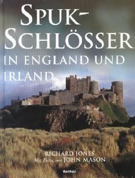 Spukschlösser in England und Irland