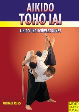 Aikido TOHO IAI