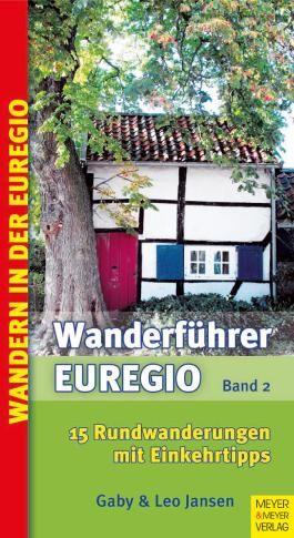 Wanderführer Euregio - Band 2