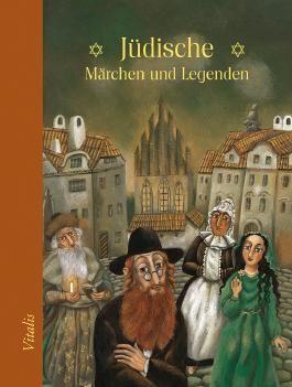 Jüdische Märchen und Legenden