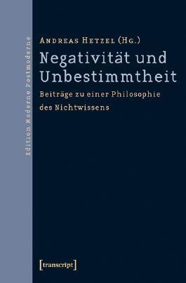 Negativität und Unbestimmtheit