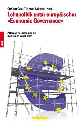 """Lohnpolitik unter europäischer """"Economic Governance"""""""