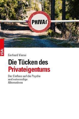 Die Tücken des Privateigentums