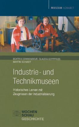 Industrie- und Technikmuseen