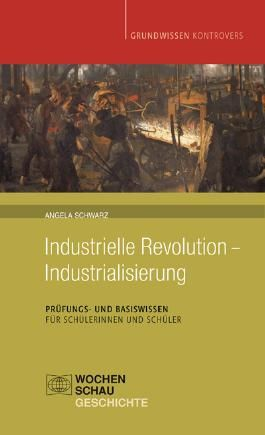 Industrielle Revolution - Industrialisierung