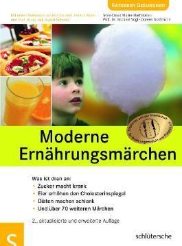 Moderne Ernährungsmärchen