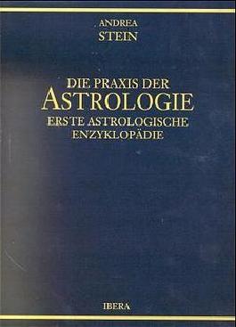 Die Praxis der Astrologie