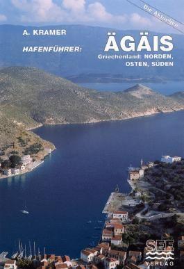 Hafenführer Ägäis Griechenland: Norden Osten Süden