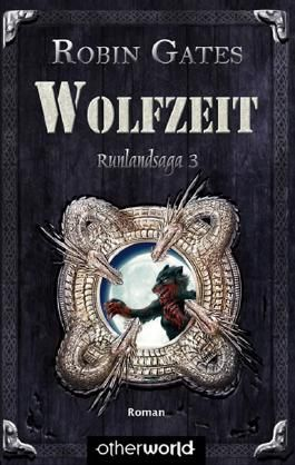 Runlandsaga / Wolfzeit