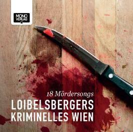Loibelsbergers Kriminelles Wien