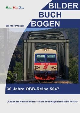 30 Jahre ÖBB-Reihe 5047