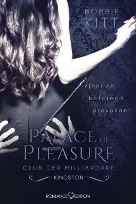 Palace of Pleasure: Kingston (Club der Milliardäre 2)