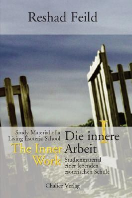 Die innere Arbeit / The Inner Work, Band I