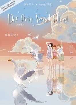 Der freie Vogel fliegt, Band 3