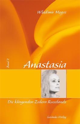 Anastasia / Anastasia, Die klingenden Zedern Russlands