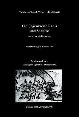 Der Sagenkreis von Ranis und Saalfeld, Waldlandsagen nach Ludwig Bechstein, 1858