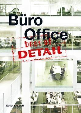 Best of DETAIL: Büro / Office