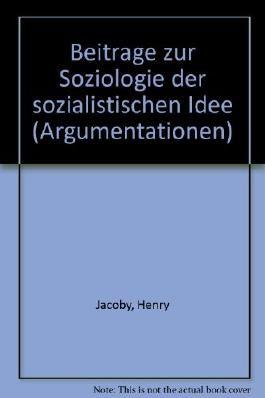Beiträge zur Soziologie der sozialistischen Idee,