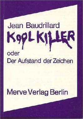 Kool Killer oder Der Aufstand der Zeichen
