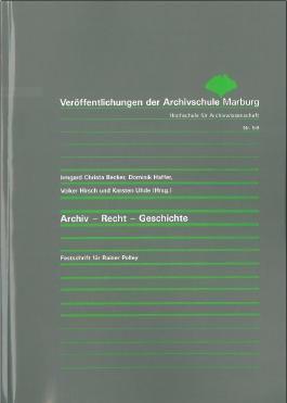 Archiv - Recht - Geschichte