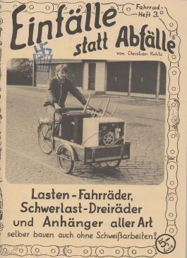 Lasten-Fahrräder, Schwerlast-Dreiräder und Anhänger aller Art