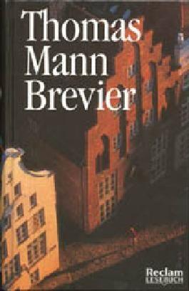 Thomas Mann Brevier